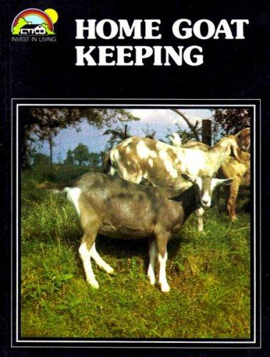 Home Goat Keeping: Hetherington, L U