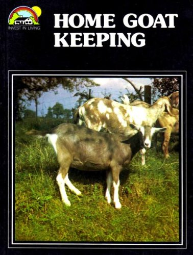 9780715804612: Home Goat Keeping (Invest in Living)