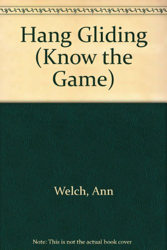 9780715805466: Hang Gliding (Know the Game)