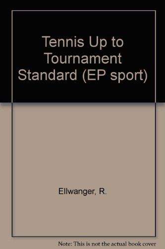 Tennis-up to tournament standard