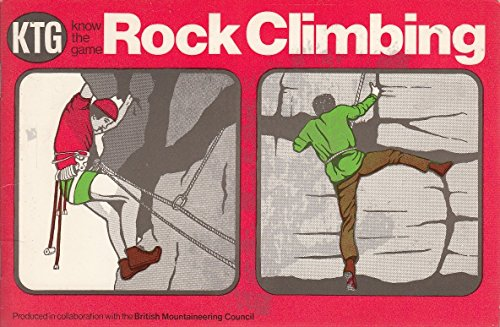 9780715806265: Rock Climbing (Know the Game)