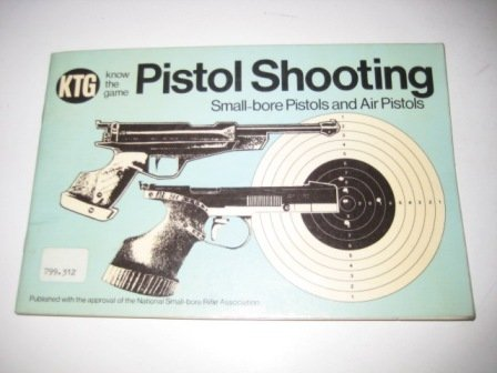 9780715806739: Pistol Shooting (Know the Game)