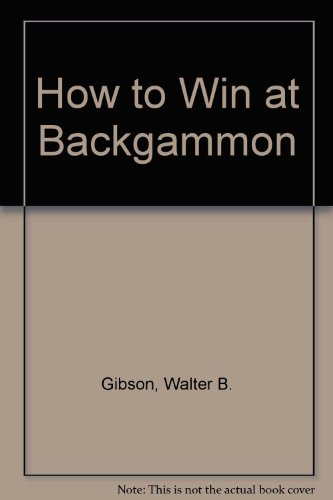 9780715806975: How to Win at Backgammon