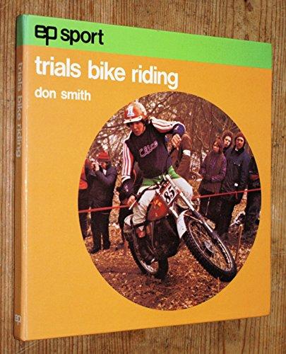 9780715807279: Trials Bike Riding (EP sport series)