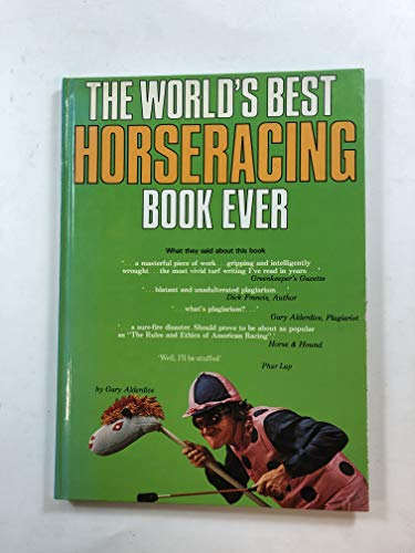 9780715807804: World's Best Horse-racing Book Ever