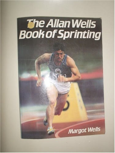 9780715808436: The Allan Wells book of sprinting