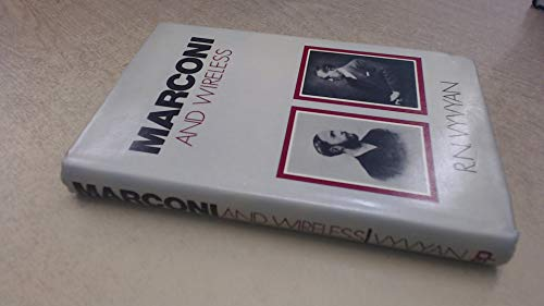 9780715810507: Marconi and Wireless