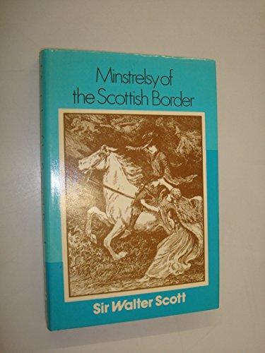 9780715810644: Minstrelsy of the Scottish Border
