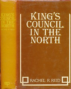 9780715811269: King's Council in the North