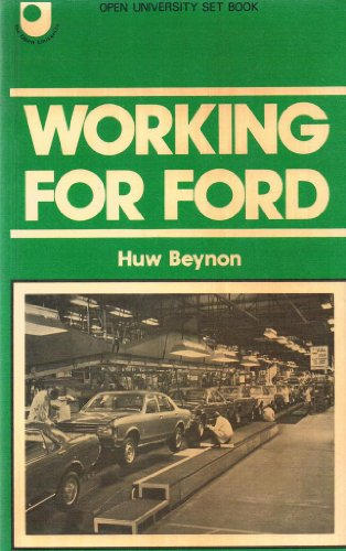 9780715811474: Working for Ford (Open University set book)