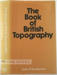 The Book of British Topography. A Classified Catalogue of the Topographical Works in the Library ...