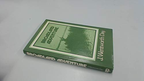 Broadland Adventure (0715811622) by James Wentworth Day