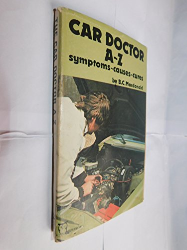 9780716005186: Car Doctor, A-Z: Symptoms, Causes and Cures (Paperfronts)