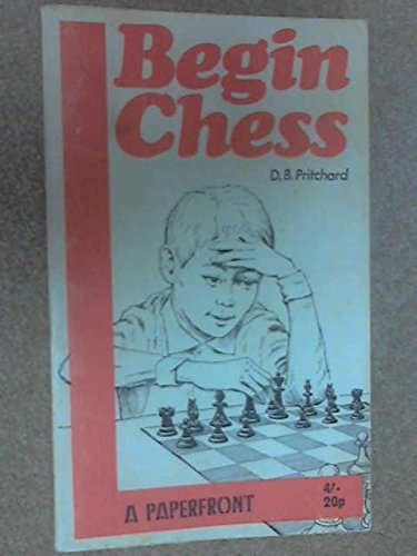 9780716005490: BEGIN CHESS (PAPERFRONTS S.)