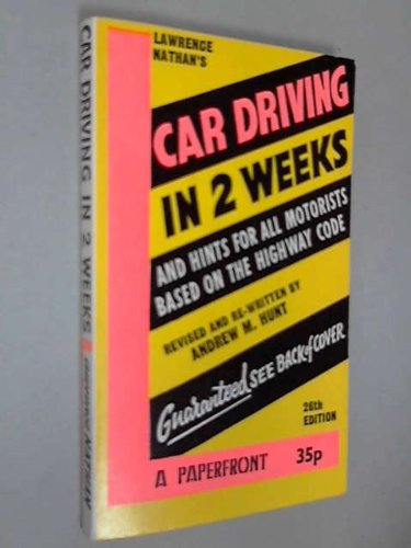 9780716005919: CAR DRIVING IN TWO WEEKS (PAPERFRONTS S.)