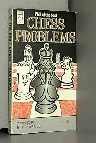 9780716006275: Pick of the best chess problems (Paperfronts)