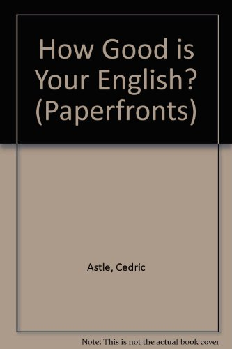 9780716006459: How Good Is Your English?: Test Yourself and See!