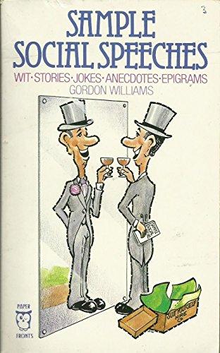 9780716007074: Sample Social Speeches: Wit, Stories, Jokes, Anecdotes, Epigrams (Paperfronts)