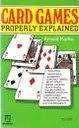 9780716007715: Card Games Properly Explained (Paperfronts S.)