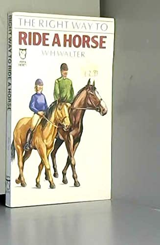 9780716007807: Right Way to Ride a Horse (Paperfronts)