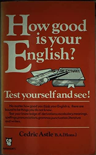9780716007944: How Good is Your English? (Paperfronts)
