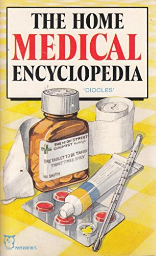Home Medical Encyclopaedia (Paperfronts): Diocles
