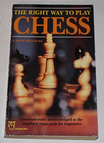 9780716008231: Right Way to Play Chess (Paperfronts S.)