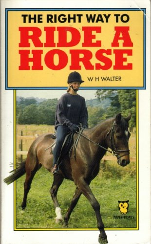 9780716008460: The Right Way to Ride a Horse (Paperfronts)