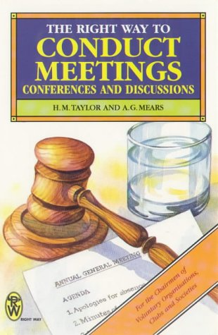 9780716020165: The Right Way to Conduct Meetings, Conferences and Discussions (Paperfronts)
