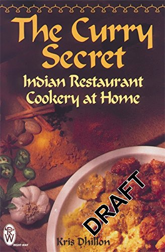 9780716020547: The Curry Secret: Indian Restaurant Cookery at Home (Right Way S.)