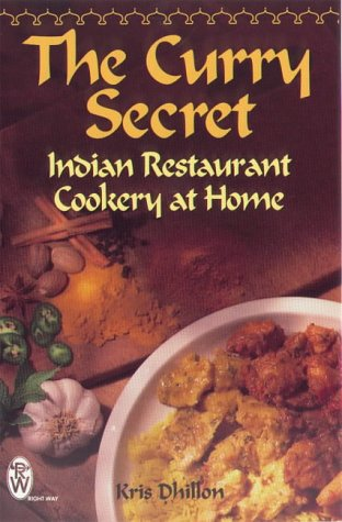 9780716020547: The Curry Secret : Indian Restaurant Cookery at Home