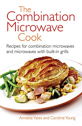 9780716020806: The Combination Microwave Cook: Recipes for Combination Microwaves and Microwaves With Built-In Grills