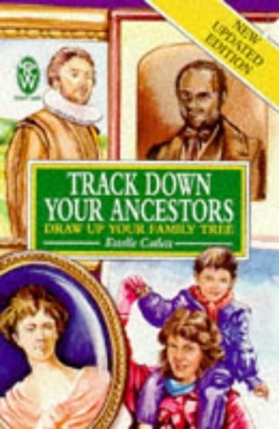 9780716020820: Track Down Your Ancestors: And Draw Up Your Family Tree