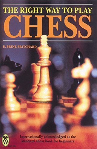 9780716020882: The Right Way to Play Chess