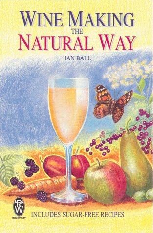 9780716020998: Wine Making the Natural Way