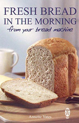 9780716021544: Fresh Bread in the Morning (From Your Bread Machine)