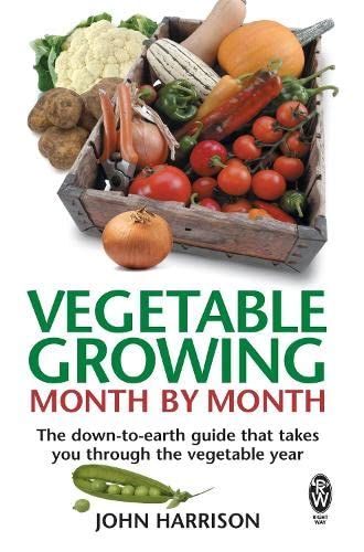 9780716021896: Vegetable Growing Month-By-Month