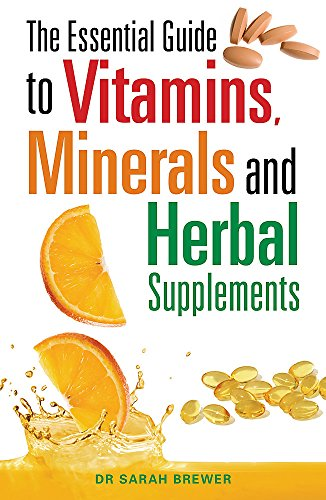 9780716022169: The Essential Guide to Vitamins, Minerals and Herbal Supplements