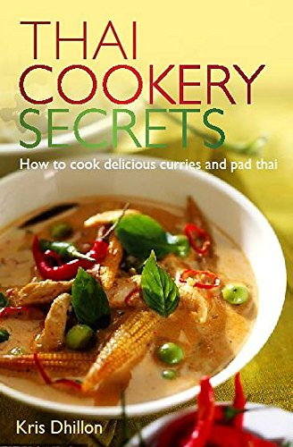 9780716022275: Thai Cookery Secrets: How to cook delicious curries and pad thai