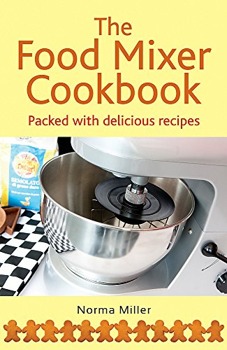 9780716022640: The Food Mixer Cookbook