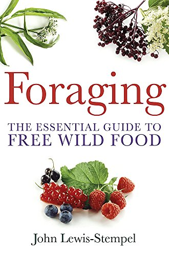 9780716023104: Foraging: A practical guide to finding and preparing free wild food