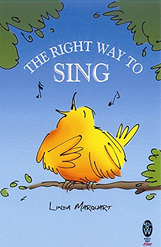 9780716030133: The Right Way to Sing