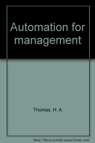 Automation for Management: Thomas, HA