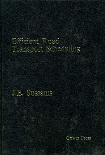 9780716100898: Efficient Road Transport Scheduling (A Gower Press special study)