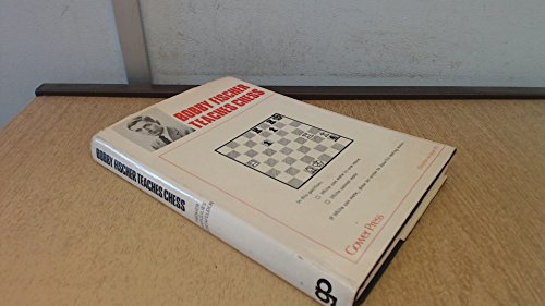 9780716101697: Bobby Fischer Teaches Chess