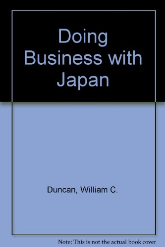 Doing Business with Japan: Duncan, William C.