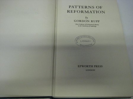 Patterns of Reformation: E. Gordon Rupp