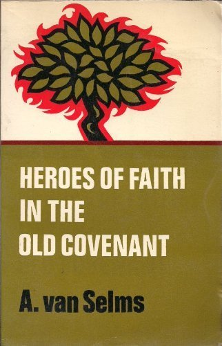 Heroes of faith in the Old Covenant