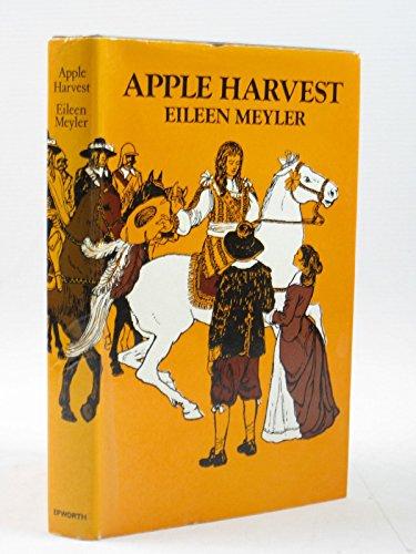 Apple Harvest: Meyler, Eileen (Evans, C.R (illus))