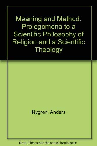 9780716201854: Meaning and Method: Prolegomena to a Scientific Philosophy of Religion and a Scientific Theology